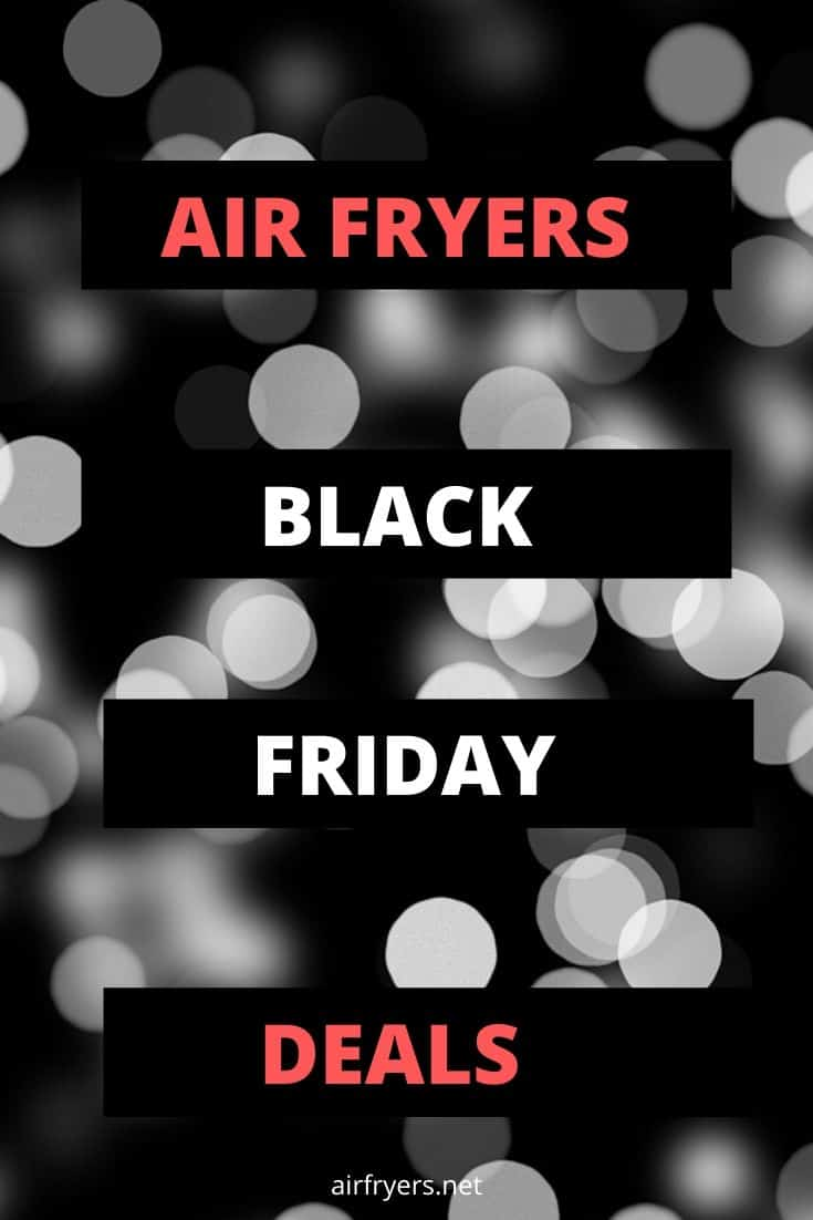 Best Air Fryer Black Friday Deals 2020 Airfryers Net